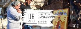 Fundação ACN promove Dia de Oração pelos Cristãos Perseguidos