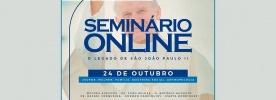 Seminário on-line destaca legado de São João Paulo II