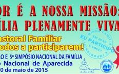 Pastoral Familiar convida para a 7ª Peregrinação a Aparecida