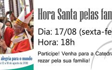 Catedral realiza Hora Santa pelas famílias