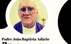 Nota de Falecimento: Padre João Baptista Adário