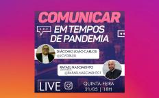 Live sobre comunicação na pandemia acontece nesta quinta-feira (21)